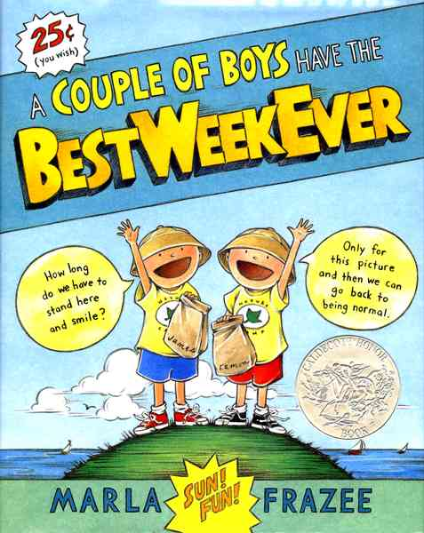 A Couple of Boys Have the Best Week Ever By Frazee, Marla