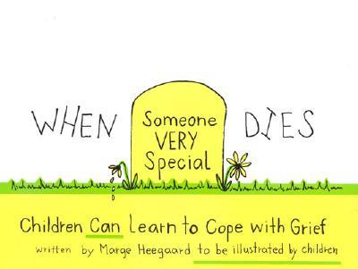 When Someone Very Special Dies By Heegaard, Marge